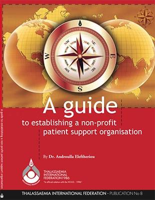 صورة A Guide to Establishing a Non-Profit Patient Support Organisation (2007)