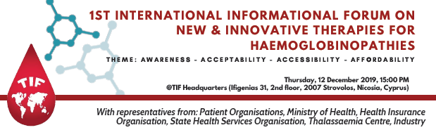 Photo of TIF organises the''1st International Informational Forum on New & Innovative Therapies for Haemoglobinopathies''_12 December 2019
